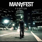 Manafest: Fighter *