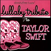 Various Artists: Lullaby Tribute to Taylor Swift