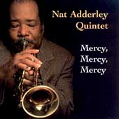 Nat Adderley: Mercy, Mercy, Mercy