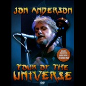 Jon Anderson (Vocals (Yes)): Tour of the Universe