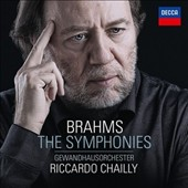Brahms: The Symphonies / Riccardo Chailly, Gewandhaus Orchester