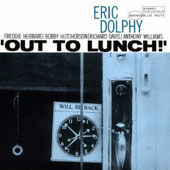 Eric Dolphy: Out to Lunch [Bonus Track] [Remastered]
