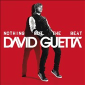 David Guetta: Nothing But the Beat [Edited]