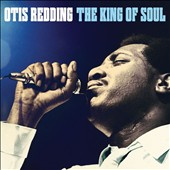 Otis Redding: The King of Soul [Box]