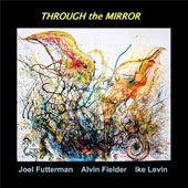 Joel Futterman: Through the Mirror