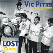 Vic Pitts & The Cheaters: The Lost Tapes