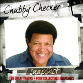 Chubby Checker: Snapshot [Digipak]