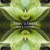 Raul de Souza: Soul & Creation