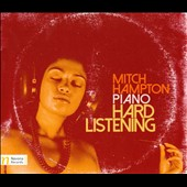 Mitch Hampton: Hard Listening [Digipak]