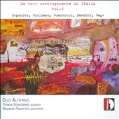 La Voce Contemporanea in Italia, Vol. 6 - Contemporary Italian Vocal Works of Esposito, Giuliano, Guarnieri, Landini & Cage / Duo Alterno - Tiziana Scandaletti, soprano; Riccardo Piacentini, piano