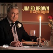 Jim Ed Brown: In Style Again [Digipak] *