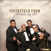 The Fairfield Four: Still Rockin' My Soul!