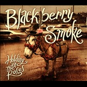 Blackberry Smoke: Holding All the Roses [Clean Version] [Digipak] *