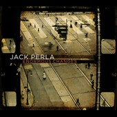 Jack Perla: Enormous Changes [Digipak]
