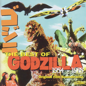 Original Soundtrack: Best of Godzilla, Vol. 1: 1954-1975
