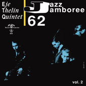Eje Thelin Quintet: Jazz Jamboree 1962, Vol. 2
