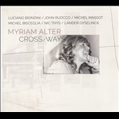 Myriam Alter: Crossways [Slipcase] [10/2]