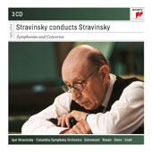Stravinsky conducts Stravinsky: Symphonies and Concertos / Benny Goodman, clarinet; Philippe Entremont, piano; Charles Rosen, piano; Isaac Stern, violin [3 CDs]
