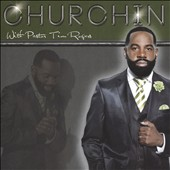 Pastor Tim Rogers: Churchin'