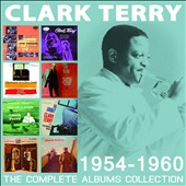 Clark Terry: The Complete Albums Collection: 1954-1960 [Box]