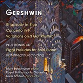Gershwin: Rhapsody in Blue; Concerto in F; Variations on