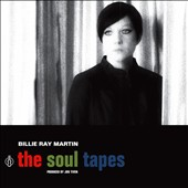 Billie Ray Martin: The Soul Tapes