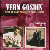 Vern Gosdin: Out of My Heart/Nickels & Dimes & Love *