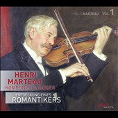 Haus Marteau (1874-1934): Chamber works for violin, viola, and cello with piano; songs for soprano with string quartet  'Discovery of a Romanticist, Vol. 1' / Julie Kaufmann, soprano