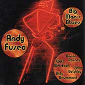 Andy Fusco: Big Man's Blues