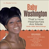 Baby Washington: That's How Heartaches Are Made: 1958-1962 Recordings