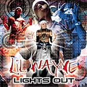 Lil Wayne: Lights Out [PA]
