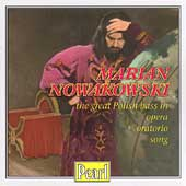 The Great Polish Bass in Opera & Song / Marian Nowakowski
