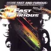 Original Soundtrack: More Music from The Fast and the Furious
