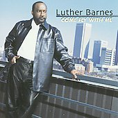 Luther Barnes: Come Fly with Me