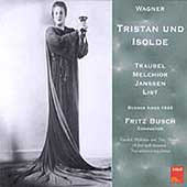 Wagner: Tristan & Isolde / Helen Traubel, Lauritz Melchior, Lydia Kindermann and Herbert Janssen