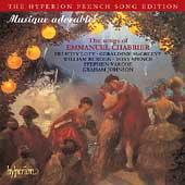 Hyperion French Song Edition - Musique adorable! - Chabrier: Songs