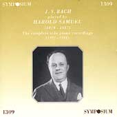 Bach: Partitas, English Suite no 2, etc / Harold Samuel