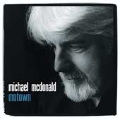 Michael McDonald (Vocals/Keys): Motown