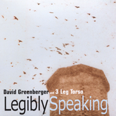 David Greenberger: Legibly Speaking