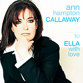 Ann Hampton Callaway: To Ella with Love