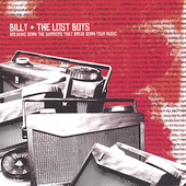 Billy + The Lost Boys: Breaking Down the Barriers That Break Down Your Music