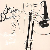 Steve Davis (Trombone): Portrait in Sound