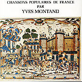 Yves Montand: Chansons Populaires de France