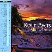 Kevin Ayers: Alive in California