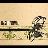 Dysrhythmia: Barriers and Passages [Digipak]