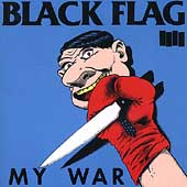Black Flag (Punk): My War