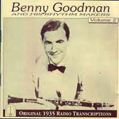 Benny Goodman: Vol. 2 6/6/35