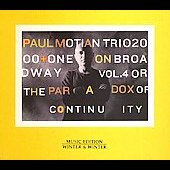 Paul Motian/Paul Motian Trio: On Broadway, Vol. 4 or the Paradox of Continuity [Digipak]