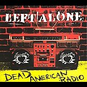 Left Alone: Dead American Radio