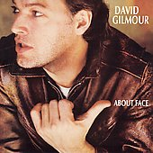 David Gilmour: About Face